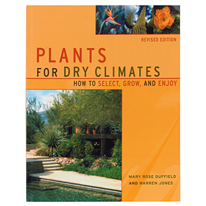 Plants for Dry Climates by Mary Rose Duffield and Warren Jones