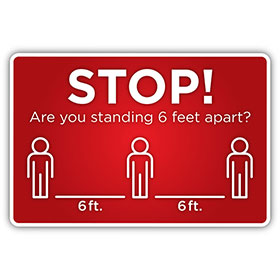 "Stop! 6 Feet Apart - Social Distancing Floor Sign -12"" x 18"" Sign"