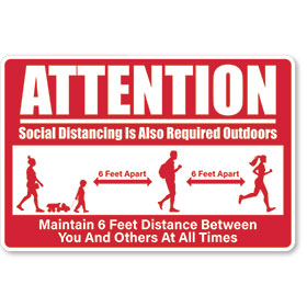 Attention Social Distancing Outdoors - Sign 12x18 in