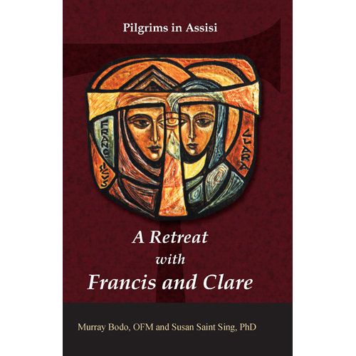 Retreat With Francis & Clare