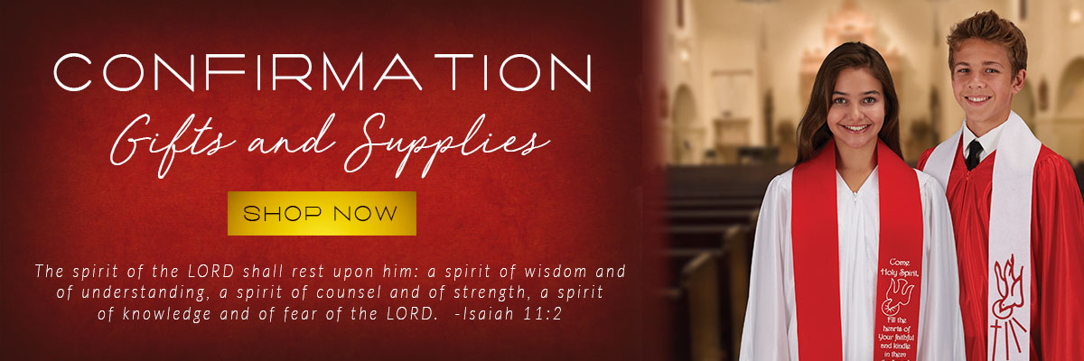 Shop our Confirmation Gifts and Supplies Selection.