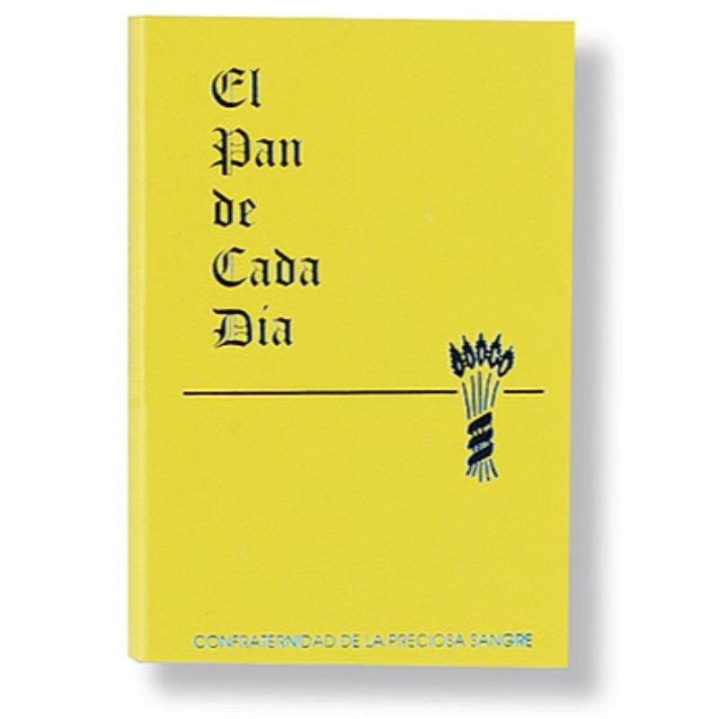 El Pan De Cada Dia (The Daily Bread)