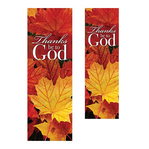 Thanks Be to God Banner