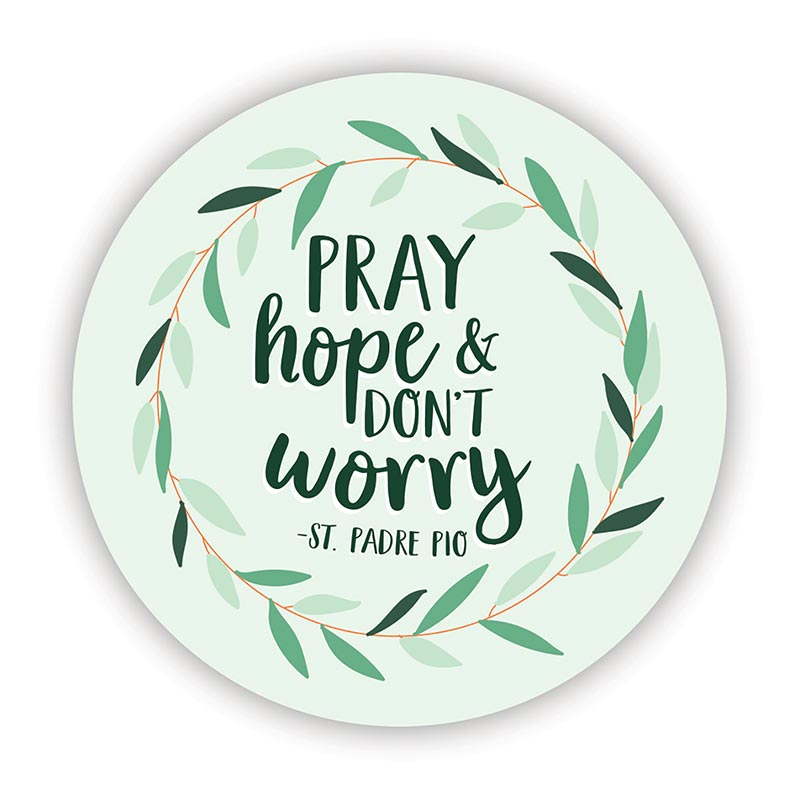 Pray, Hope & Don't Worry Magnet - 24/pk