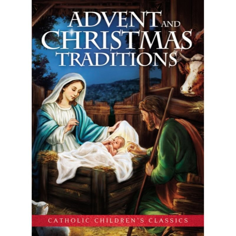 Aquinas Kids® Catholic Children's Classics - Advent and Christmas Traditions