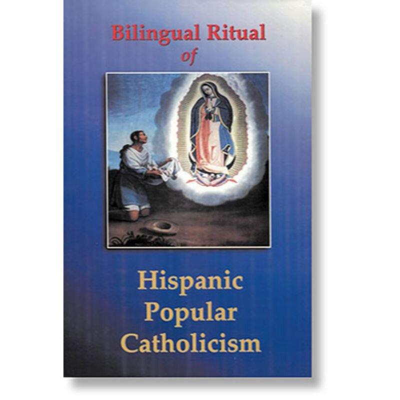 Bilingual Ritual of Hispanic Popular Catholicism