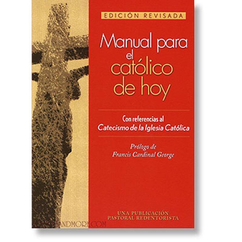Manual para el católico de hoy: Edición revisada
