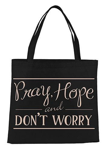 Pray, Hope, and Don't Worry Tote Bag - 12/pk