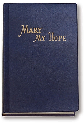 Mary My Hope Large Print Edition