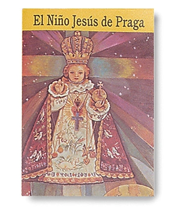 El Nino Jesus De Praga (The Infant of Prague)