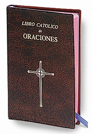 Libro Catolico De Oraciones (Catholic Book of Prayers)