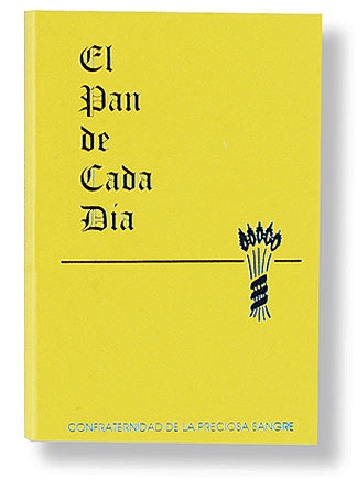 El Pan De Cada Dia (The Daily Bread)