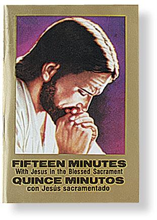 Quince Minutos con Jesús Sacramentado - Bilingual