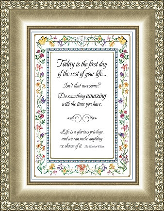 Today Is The First Day Frame - E.W. Wilcox