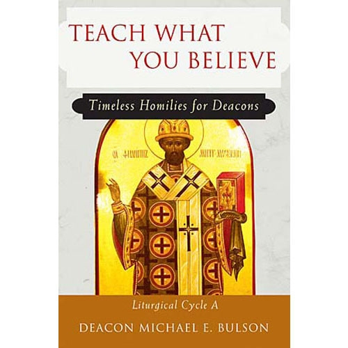 Teach What Believe: Cycle A