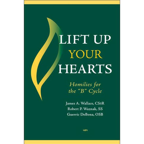 Lift Up Your Hearts - Cycle B