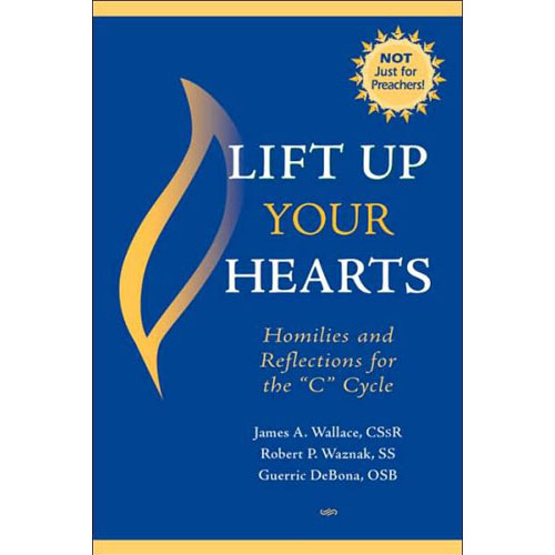 Lift Up Your Hearts - Cycle C