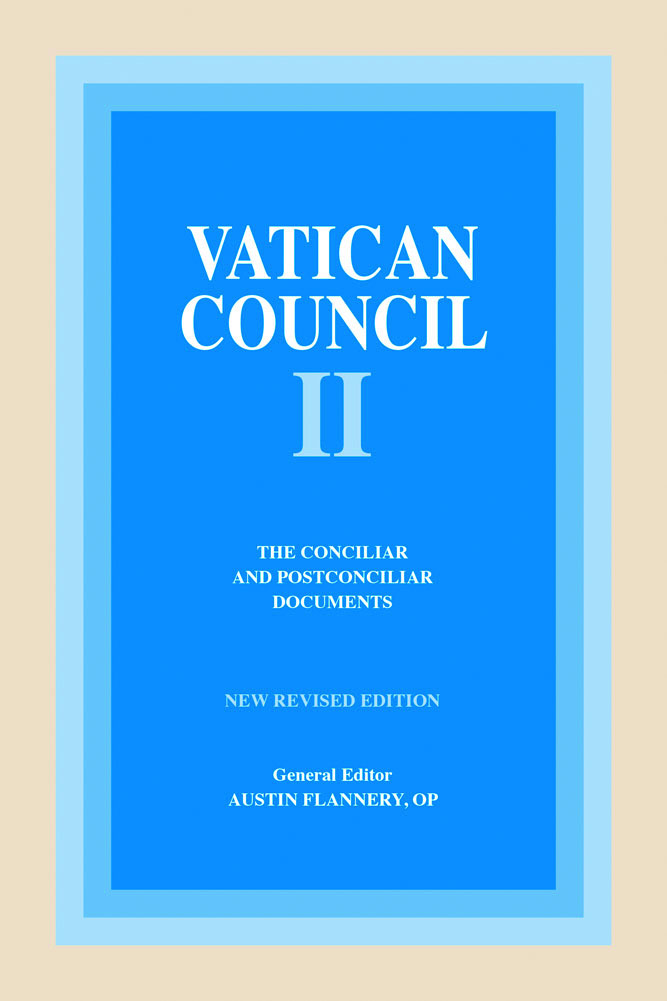 Vatican Council II - The Conciliar and Postconciliar Documents