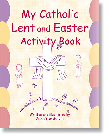 My Catholic Activity Book - Lent and Easter