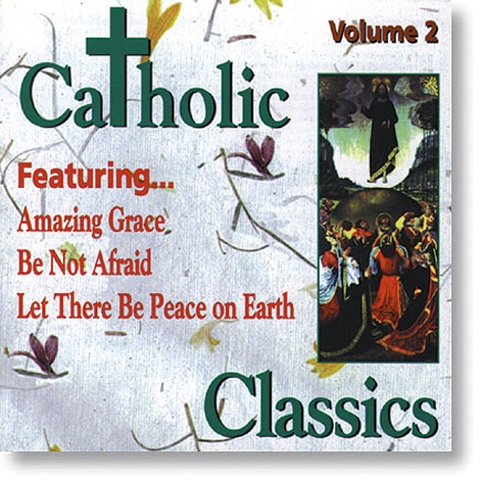 Catholic Classics Vol 2 CD