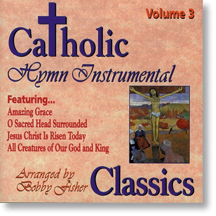 Catholic Classics Vol 3 CD
