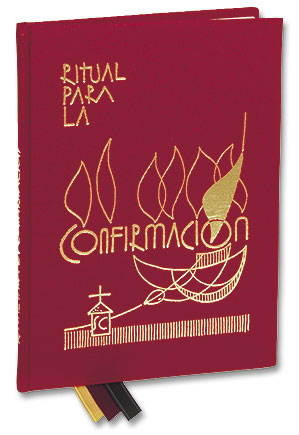 Ritual para la Confirmacion (Rite of Confirmation)