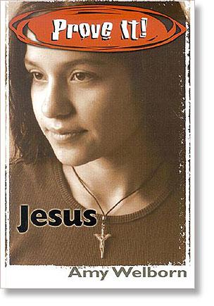 Prove It: Jesus