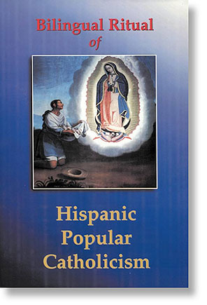 Bilingual Ritual of Hispanic Popular Catholicism