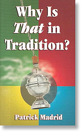 Why is THAT in Tradition?