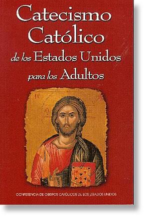 Catecismo Católico de los Estados Unidos para los Adultos