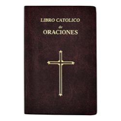 Libro Catolico De Oraciones (Catholic Book of Prayers)