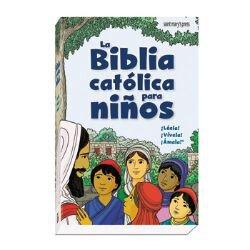 La Biblia Catolica Para Ninos (The Catholic Children's Bible)