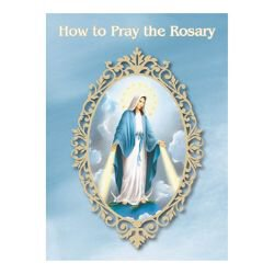 How to Pray the Rosary Booklet - 50/pk
