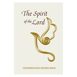 Spirit of the Lord Confirmation Prayer Book - 12/pk