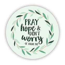 Pray, Hope & Don't Worry Decal - 24/pk