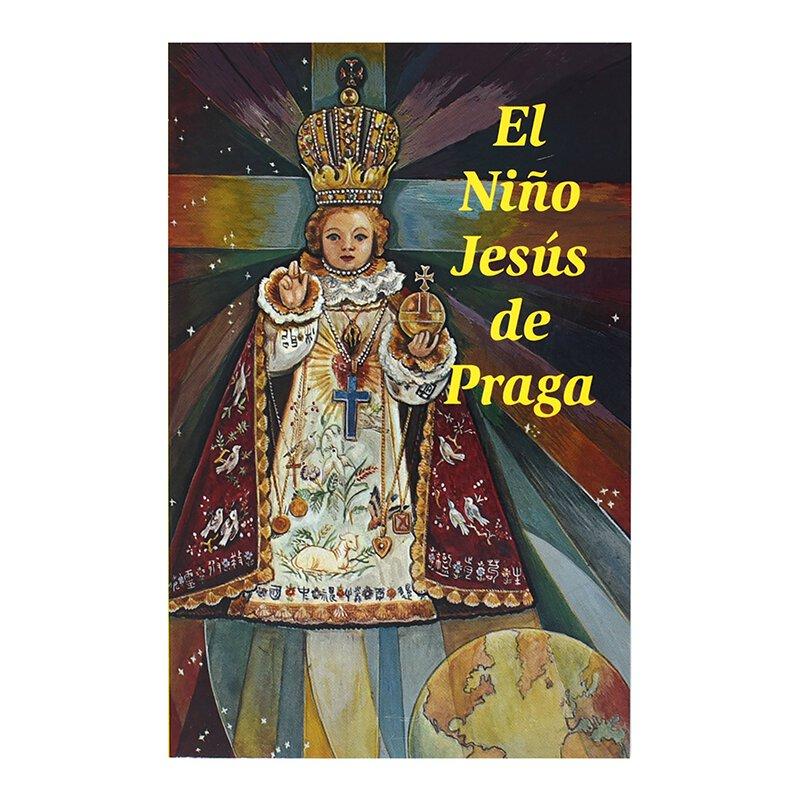 El Nino Jesus De Praga (The Infant of Prague)
