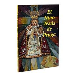 El Nino Jesus De Praga/The Infant of Prague