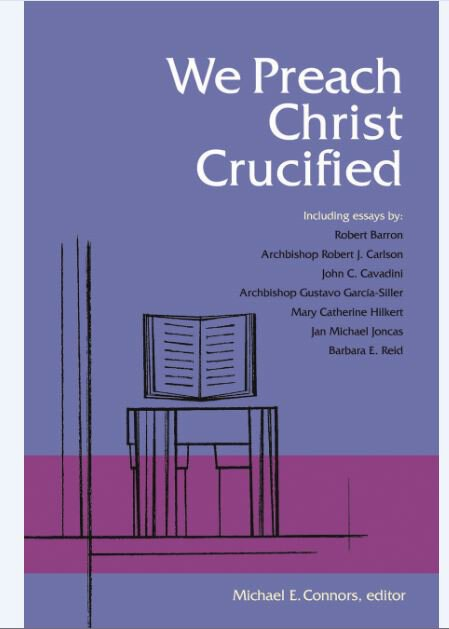 We Preach Christ Crucified