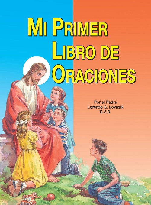 St. Joseph Picture Book - Mi Primer Libo de Oraciones (My First Prayer Book)
