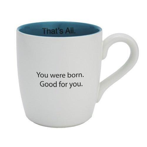 16oz Mug You Were Born