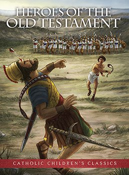 Aquinas Kids® Picture Book - Heroes of the Old Testament