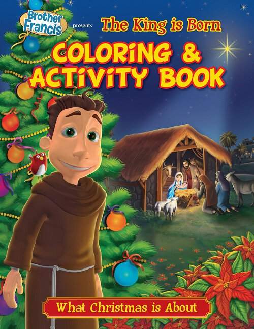 Br. Francis Coloring & Activity Book - O Holy Night: The King is Born