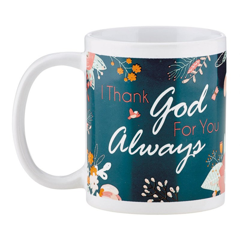 I Thank God for You Always Mug - 12/pk