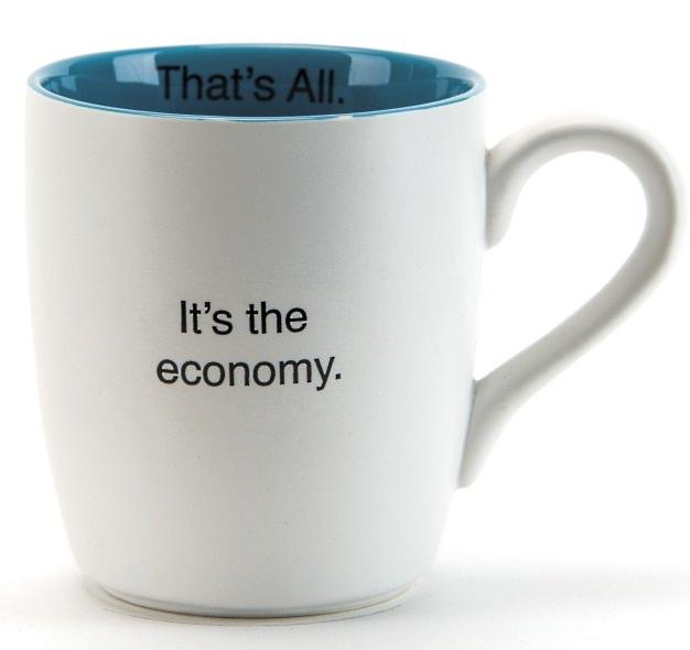 16oz Mug It's The Economy