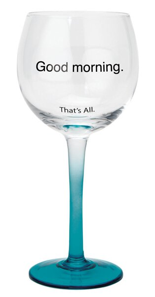 Wine Glass Good Morning