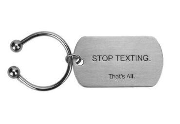 Key Ring Stop Texting