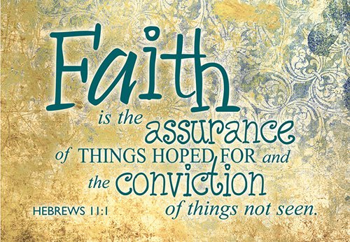 Pass It On: Faith is the Assurance