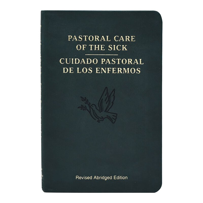 Pastoral Care of the Sick / Cuidado Pastoral de los Enfermos