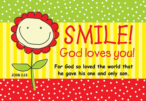 Pass It On: Smile God Loves You