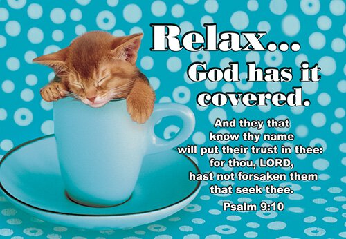 Pass It On: Relax, God has it Covered